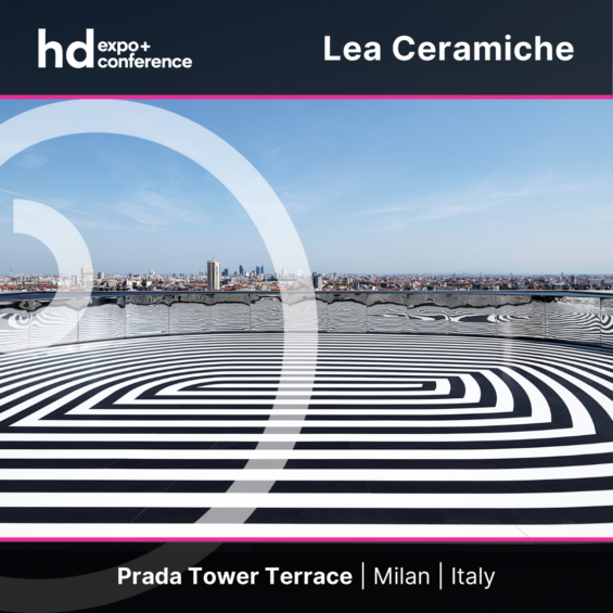 IC4HD-HDExpo2021-LeaCeramiche_PradaTowerMilano